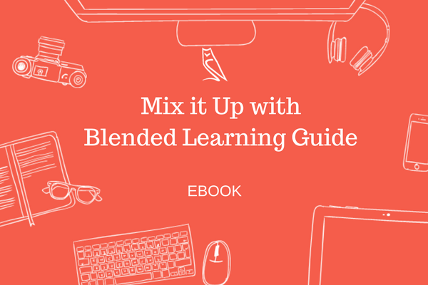 Mix it Up with Blended Learning Guide-mathemagenesis.com
